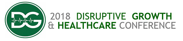 2018 Disruptive Growth & Healthcare Conference